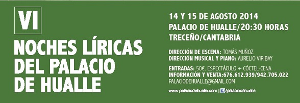 VI Noches Líricas del Palacio de Hualle 14 y 15 de agosto de 2014